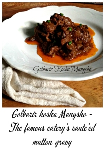 Golbarir Kosha Mangsho - The famous eatery is Calcutta's secret recipe for you! #Indianfood #recipeoftheday #Kolkata
